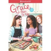 Grace Stirs It Up by Mary Casanova