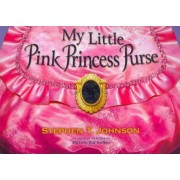 My Little Pink Princess Purse by Stephen T Johnson