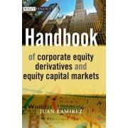 Strategic Equity Derivatives and Equity Capital Markets by Juan Ramirez