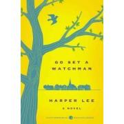 Go Set a Watchman Deluxe Ed by Harper Lee
