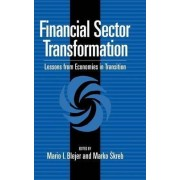Financial Sector Transformation by Mario I. Blejer