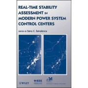 Real-time Stability Assessment in Modern Power System Control Centers by S. C. Savulescu
