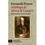 Antologia de Alvaro Campos / Alvaro Campo's Anthology by Fernando Pessoa