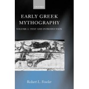 Early Greek Mythography: Text and Introduction Volume 1 by Robert L. Fowler