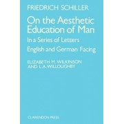 On the Aesthetic Education of Man by J. C. F. von Schiller