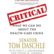 Critical by Senator Tom Daschle