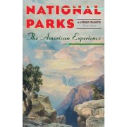 National Parks by Alfred Runte