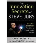 The Innovation Secrets of Steve Jobs by Carmine Gallo