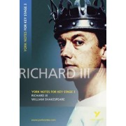 Richard III: York Notes for KS3 Shakespeare by William Shakespeare