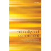 Rationality and Commitment by Fabienne Peter
