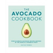The Avocado Cookbook by Heather Thomas