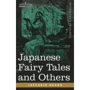 Japanese Fairy Tales and Others by Lafcadio Hearn