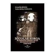 Nicolae Iorga in arhivele vieneze si ale sigurantei regale (1903-1914)