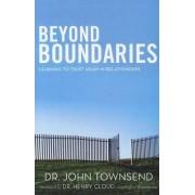 Beyond Boundaries by Dr John Townsend