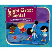 Eight Great Planets! by Laura Purdie Salas