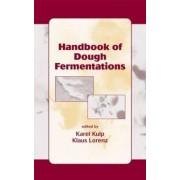 Handbook of Dough Fermentation by Karel Kulp