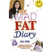 My Mad Fat Diary by Rae Earl