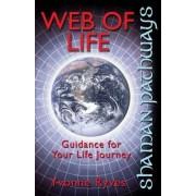 Shaman Pathways - Web of Life by Yvonne Ryves