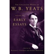 The Collected Works of W.B. Yeats by William Butler Yeats