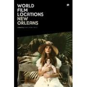 World Film Locations: New Orleans by Scott Jordan Harris