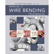 Manual of Wire Bending Techniques by Eiichiro Nakajima