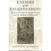 Enemies of the Enlightenment by Darrin M. McMahon