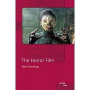 The Horror Film by Peter Hutchings