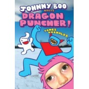 Johnny Boo Meets Dragon Puncher by James Kochalka