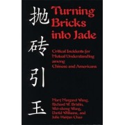 Turning Bricks into Jade by Mary Wang