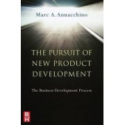 The Pursuit of New Product Development by Marc Annacchino