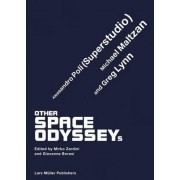 Other Space Odysseys by Giovanna Borasi
