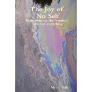 The Joy of No Self by Mandi Solk