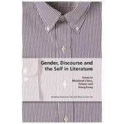 Gender, Discourse and the Self in Literature by Kwok-kan Tam