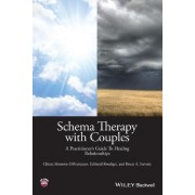 Schema Therapy with Couples - a Practitioner's Guide to Healing Relationships by Chiara Simeone-Difrancesco