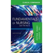Clinical Companion for Fundamentals of Nursing by Patricia A. Potter