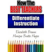 How the Best Teachers Differentiate Instruction by Monique Magee