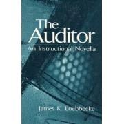 The Auditor by James K. Loebbecke