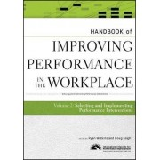 Handbook of Improving Performance in the Workplace: v. 2 by Ryan Watkins