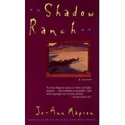 Shadow Ranch by Jo-Ann Mapson