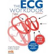 The ECG Workbook by Angela Rowlands
