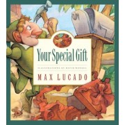 Your Special Gift by Max Lucado