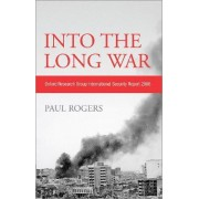 Into the Long War by Paul Rogers