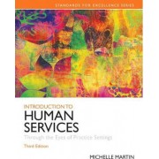 Introduction to Human Services by Michelle E. Martin