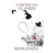 Chronicles of Amber by Roger Zelazny