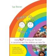 Happy Kids Happy You by Sue Beever