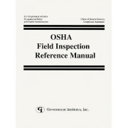Osha Field Inspection Reference Manual by U. S. Occupational Safety and Health Administration