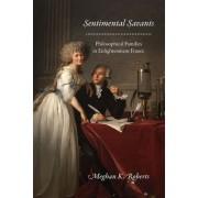 Sentimental Savants: Philosophical Families in Enlightenment France