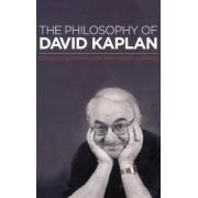The Philosophy of David Kaplan by Joseph Almog