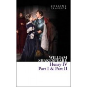Henry IV, Part I & Part II by William Shakespeare