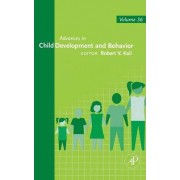 Advances in Child Development and Behavior: Volume 36 by Robert V. Kail